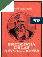 Le Bon, Gustave - Psicologia de Las Revoluciones