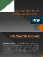 Construcción de los Territorios Mundiales