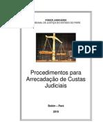 Manual Procedimentos Arrecadacao Custas Judiciais