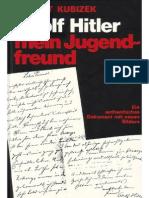 August Kubizek - Adolf Hitler - Mein Jugendfreund