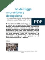 Coemntario sobre el bosón de Higgs (impresiona y decepciona )