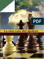 La otra cara del ajedrez - una novela de DEBICEI