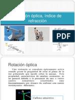 Rotación óptica, índice de refracción