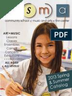 CSMA Spring & Summer 2013 Catalog