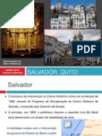 Salvador, Quito