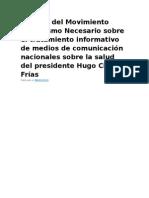 Análisis del Movimiento Periodismo Necesario sobre el tratamiento informativo de medios de comunicación nacionales sobre la salud del presidente Hugo Chávez Frías