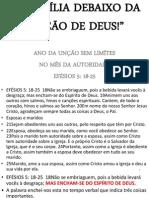 A FAMÍLIA DEBAIXO DA UNÇÃO DE DES