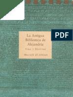 Mustafá El-Abbadi - La Antigua Biblioteca de Alejandría