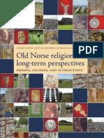 JENNBERT, K.; ANDRÉN A.; RAUDAVRE C. [org.] - Old Norse Religion, Nordic Academic Press, 2006, cap. de livro