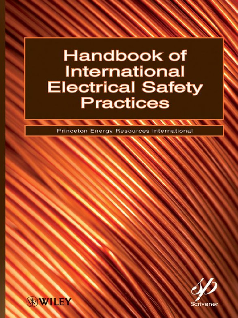 Handbook Of International Electrical Safety Practices Princeton Snap On Welder Plug Wiring Diagram Further Electric Fence Insulator Energy Resources Intl Wiley 2010 Bbs Personal Protective Equipment Occupational