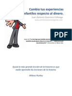 Cambia Tus Experiencias Infantiles Respecto Al Dinero