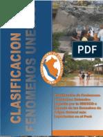 Clasificación de Fenómenos y Desastres Naturales sugerida por la UNESCO e Impacto de los Desastres de Origen Natural más importante en el Perú
