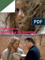 07 Tentaciones de Jesús y de nosotros