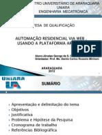 AUTOMAÇÃO RESIDENCIAL USANDO A PLATAFORMA ARDUINOO