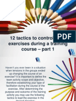 12 Tactics to Control Team Exercises