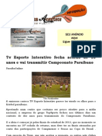 Tv Esporte Interativo Fecha Acordo de 10 Anos e Vai Transmitir Campeonato Paraibano