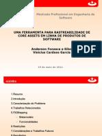 Uma ferramenta para rastreabilidade de core assets em linha de produtos de software (Apresentação)