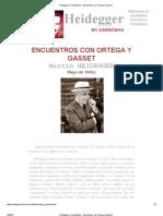 Heidegger en Castellano - Encuentros Con Ortega y Gasset