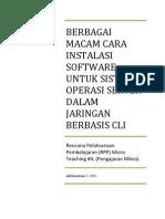 Berbagai Macam Cara Instalasi Software Untuk Sistem Operasi Server Dalam Jaringan Berbasis CLI.