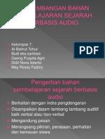 Pengembangan Bahan Pembelajaran Sejarah Berbasis Audio