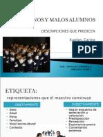 Buenos y Malos Alumnos (1)