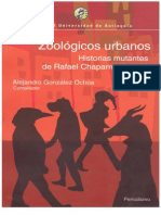 45952622 Alejandro Gonzalez Ochoa Zoologicos Urbanos Historias Mutantes de Rafael Chaparro Madiedo