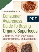 Consumer Awareness Guide Buying Organic Superfoods