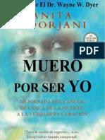Muero Por Ser Yo (Anita Moorjani)