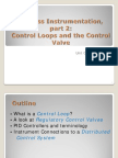 Control Valves and the Control Loop