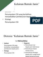 Distosia Pessenger (Tika)