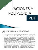 Mutaciones y Poliploidia