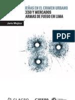 Mujica, Jaris - Armas pequeñas en el crimen urbano (2012)