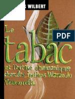 Le Tabac Et l Extase Chamanique