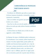 MANUAL DE SOBREVIVÊNCIA DO PROFESSOR ALFABETIZADOR NOVATO