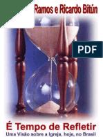 (ebook - evangélico) livro - ariovaldo ramos e ricardo bitún - é tempo de refletir