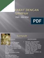 BERSAHABAT DENGAN SAMPAH