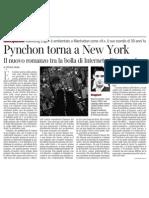 Il nuovo romanzo di Thomas Pynchon tra la bolla di Internet e l'11 settembre - Corriere della Sera 26.04.2013
