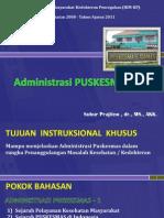 06 Administrasi Puskesmas 1st @2008 Dr. Subur Prajitno