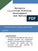 Development of Malaysian School Curriculum