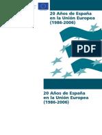 20 años de España en la UE (1986-2006)