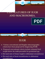 Uss Features of Iugr and Macrosomia.
