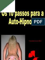 10 Passos Para Auto-Hipnose