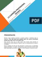 LA CARRERA PROFESIONAL TÉCNICA.pptx