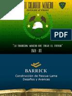 Construcción de Pascua-Lama Desafios y Avances