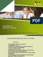 Desayuno Customer Service Del Futuro