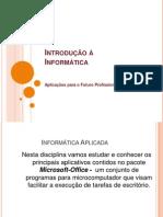 introducaoinformaticaaplicada-120807153931-phpapp02