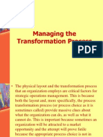 Managing the Transformation Process