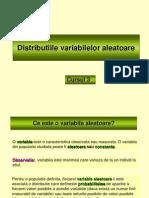 Cursul 3 - Distributiile variabilelor aleatoare
