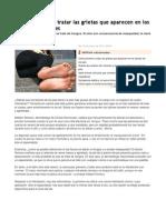 Cómo prevenir y tratar las grietas que aparecen en los talones de los pies