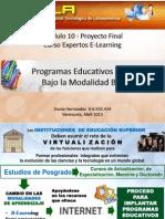 Programa Posgrado en modalidad B-Learning. Módulo 10 Fatla.  Dunia Hernandez  Abril2013